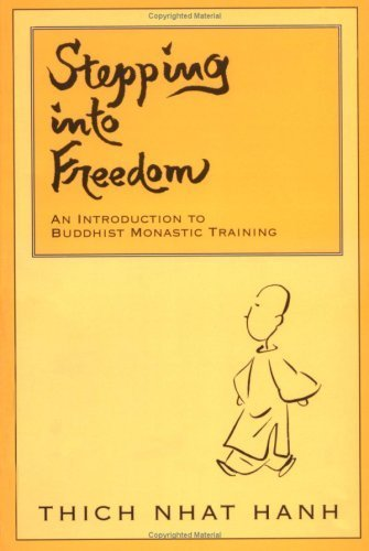 Stepping into Freedom: Rules of Monastic Practice for Novices by Nhat Hanh, Thich (1997) Paperback