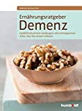 Ernährungsratgeber Demenz: Gedächtnisverlust vorbeugen und verlangsamen. Alles, was Sie wissen müssen.