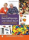 Das große Beschäftigungsbuch für Menschen mit Demenz: 52 alltgliche Beschftigungsideen